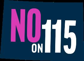 Vote No en la Proposición 115