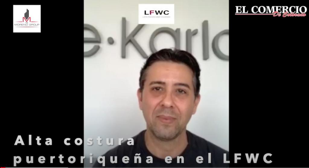 Alta costura puertoriqueña engalana el LFWC